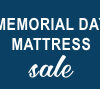 Memorial Day Mattress Sale Save